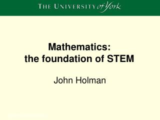 Mathematics:  the foundation of STEM