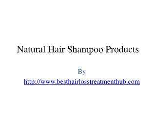 Natural Hair Shampoo Products