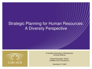 Strategic Planning for Human Resources: A Diversity Perspective