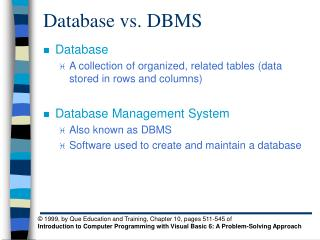 Database vs. DBMS
