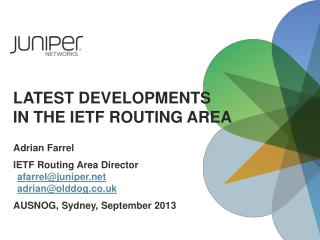 Latest Developments in the IETF Routing AREA