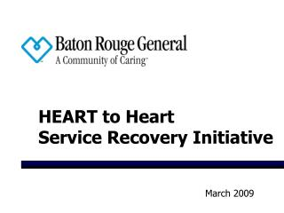 HEART to Heart Service Recovery Initiative