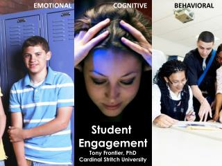 Student  Engagement Tony Frontier, PhD Cardinal Stritch University