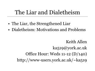 The Liar and Dialetheism
