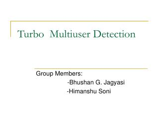 Turbo  Multiuser Detection