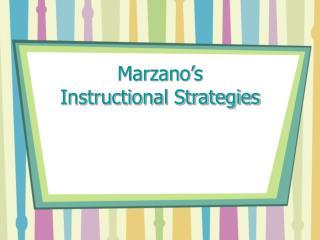 Marzano's  Instructional Strategies