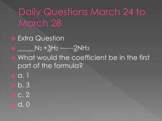 Daily Questions March 24 to  March 28