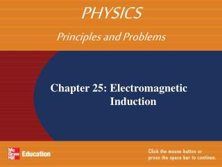 Chapter 25: Electromagnetic Induction
