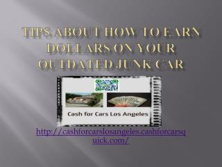 Tips About How you can earn Big cash on the Cash for cars,