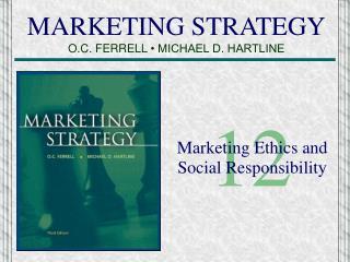 MARKETING STRATEGY O.C. FERRELL  • MICHAEL D. HARTLINE