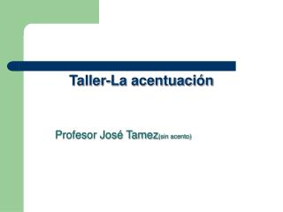 Taller-La acentuación