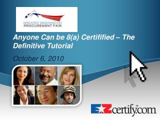 Anyone Can be 8a Certifified   The Definitive Tutorial October 6, 2010