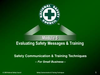 Module 5 Evaluating Safety Messages & Training