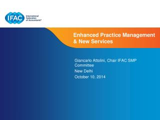 Enhanced Practice Management & New Services