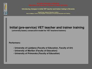 Initial (pre-service)  VET  teacher and trainer training