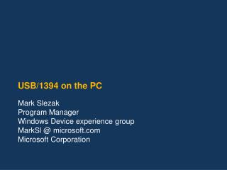 USB/1394 on the PC