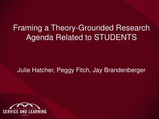 Framing a Theory-Grounded Research Agenda Related to STUDENTS