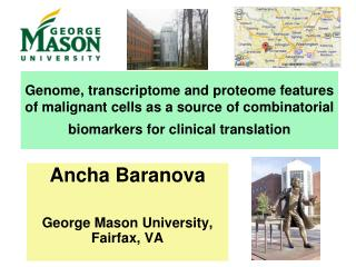 Ancha Baranova George Mason University, Fairfax, VA