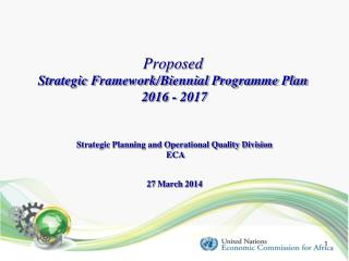 Proposed Strategic Framework/Biennial Programme Plan   2016 - 2017