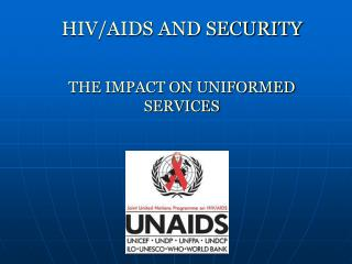 HIVAIDS and security : the impact on uniformed services
