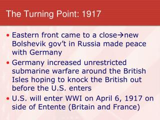 The Turning Point: 1917