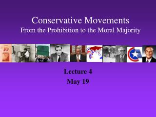 Conservative Movements From the Prohibition to the Moral Majority