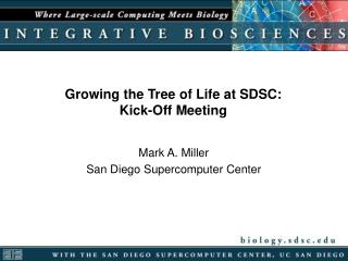 Growing the Tree of Life at SDSC: Kick-Off Meeting