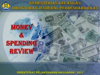 MONEV  &  SPENDING REVIEW