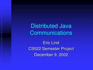 Distributed Java Communications