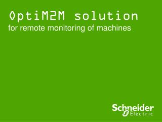 OptiM2M solution  for remote monitoring of machines