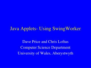 Java Applets- Using SwingWorker