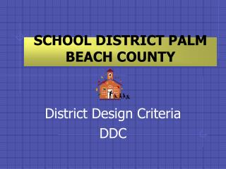 SCHOOL DISTRICT PALM BEACH COUNTY