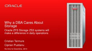 Why a DBA Cares About Storage