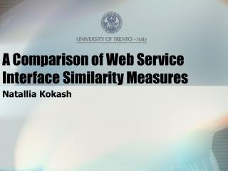 A Comparison of Web Service Interface Similarity Measures