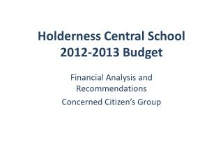 Holderness Central School  2012-2013 Budget