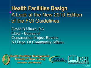 Health Facilities Design A Look at the New 2010 Edition of the FGI Guidelines