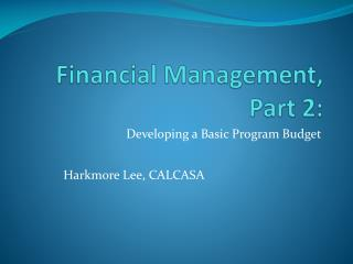 Financial Management,  Part  2: