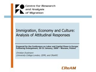 Immigration, Economy and Culture: Analysis of Attitudinal Responses