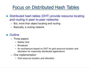 Focus on Distributed Hash Tables