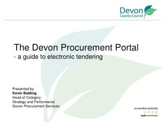 The Devon Procurement Portal - a guide to electronic tendering