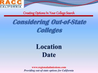Considering Out-of-State Colleges Location Date