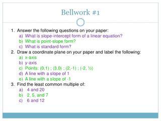Bellwork #1