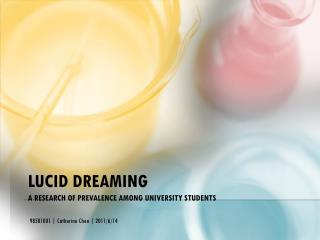 Lucid Dreaming A Research of Prevalence among University Students