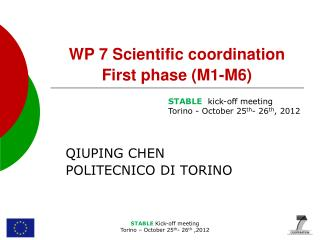 WP 7 Scientific coordination First phase (M1-M6)