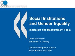 Social Institutions and Gender Equality Indicators and Measurement Tools