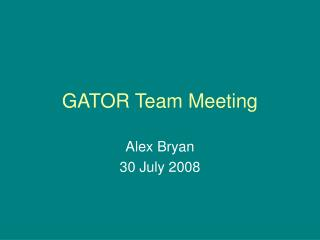 GATOR Team Meeting
