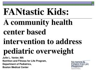 FANtastic Kids: A community health center based intervention to address pediatric overweight