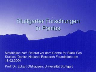 Stuttgarter Forschungen  in Pontos