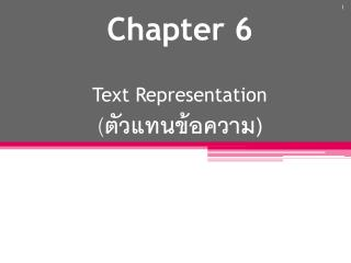 Chapter 6 Text  Representation ( ?????????????)