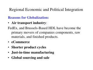 Regional Economic and Political Integration